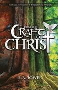 From the Craft to Christ