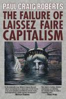 The Failure of Laissez Faire Capitalism (h�ftad)