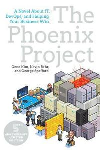 The Phoenix Project: A Novel about IT, DevOps, and Helping Your Business Win (h�ftad)