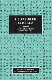 Pigeons on the Grass Alas (h�ftad)