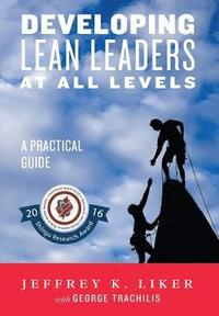 Developing Lean Leaders at All Levels (inbunden)