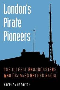 London's Pirate Pioneers (häftad)