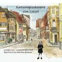 Katzengeschichte Von Liesel (häftad)