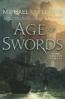 Age of Swords / Michael J. Sullivan