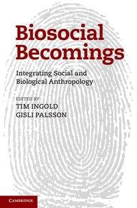 Biosocial Becomings (inbunden)
