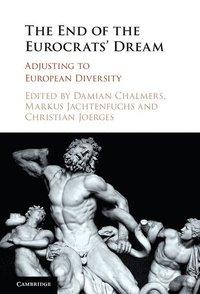 The End of the Eurocrats' Dream (e-bok)