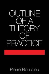 Outline of a Theory of Practice (e-bok)