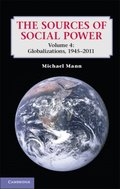 Sources of Social Power: Volume 4, Globalizations, 1945-2011
