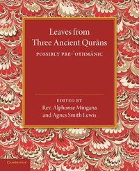 Leaves from Three Ancient Qurans (häftad)