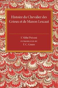 Histoire du Chevalier des Grieux et de Manon Lescaut (inbunden)