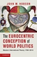 The Eurocentric Conception of World Politics
