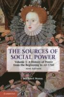 The Sources of Social Power: Volume 1, A History of Power from the Beginning to AD 1760 (h�ftad)