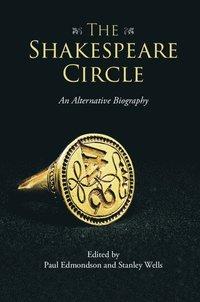 The Shakespeare Circle (h�ftad)