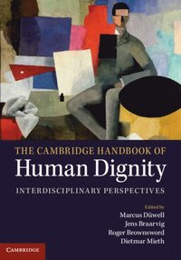 Cambridge Handbook of Human Dignity (e-bok)
