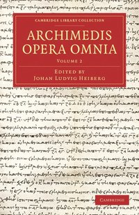 Archimedis Opera Omnia: Volume 2 (häftad)