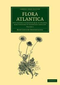 Flora atlantica: Volume 1 (häftad)