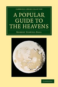 A Popular Guide to the Heavens (h�ftad)