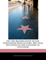 Off the Record Guide to the Hollywood Walk of Fame