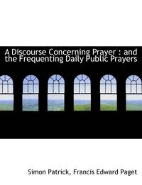 Discourse Concerning Prayer (häftad)