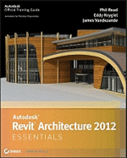 Autodesk Revit Architecture 2010 Essentials