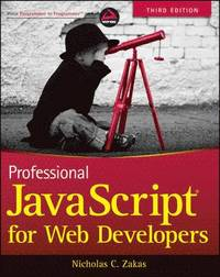 Professional JavaScript for Web Developers, 3rd Edition (h�ftad)