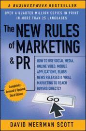 The New Rules of Marketing &; PR (h�ftad)