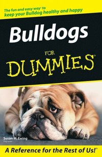 Bulldogs For Dummies (h�ftad)