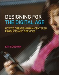 Designing for the Digital Age (h�ftad)