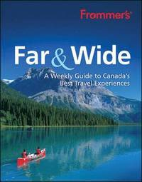 Frommer's Far &; Wide (inbunden)