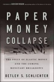 Paper Money Collapse (inbunden)