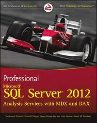 Professional Microsoft SQL Server 2012 Analysis Services with MDX (h�ftad)