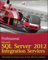 Professional Microsoft SQL Server 2012 Integration Services (h�ftad)