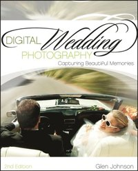 Digital Wedding Photography (h�ftad)