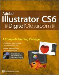 Illustrator CS6 Digital Classroom Book/DVD Package
