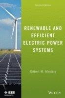 Renewable and Efficient Electric Power Systems (inbunden)