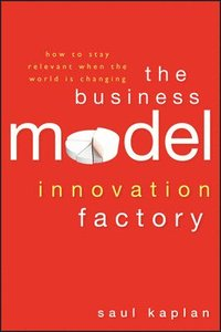 The Business Model Innovation Factory (inbunden)