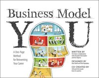 Business Model You: A One-Page Method for Reinventing Your Career (h�ftad)