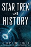Star Trek and History (h�ftad)