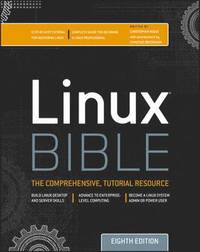Linux Bible 8th Edition (h�ftad)