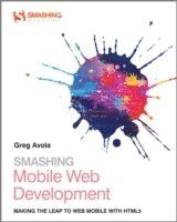 Smashing Mobile Web Development