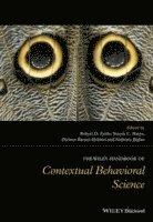 The Wiley Handbook of Contextual Behavioral Science (h�ftad)