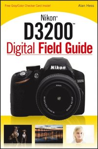 Nikon D3200 Digital Field Guide (e-bok)
