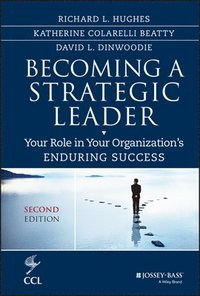 Becoming a Strategic Leader (inbunden)