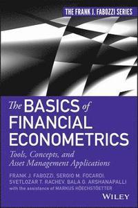 The Basics of Financial Econometrics (h�ftad)