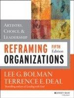 Reframing Organizations (h�ftad)