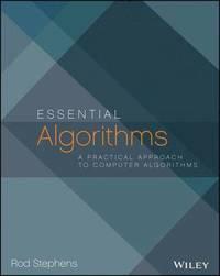 Essential Algorithms: A Practical Approach to Computer Algorithms (h�ftad)