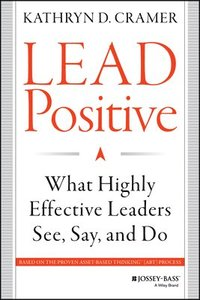 Lead Positive (inbunden)