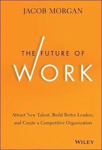The Future of Work (inbunden)