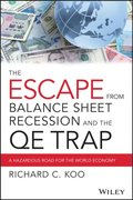 Escape from Balance Sheet Recession and the QE Trap