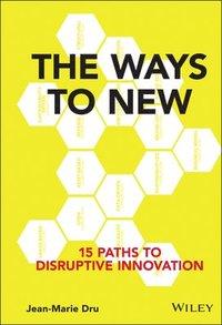 The Ways to New (inbunden)